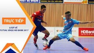 Tường thuật VĐQG Futsal 2017: Thái Sơn Nam Vs Sanatech Khánh Hòa | VTC1