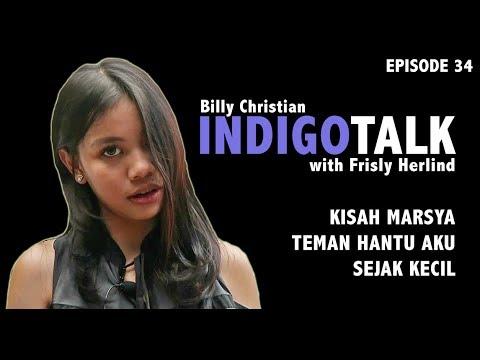 IndigoTalk #34 Kisah Marsya Teman Hantu Aku Sejak Kecil