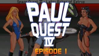 Paul Quest IV - Ep01 - Blame Larry [Space Quest 4 Let's Play]