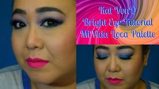 Kat Von D - Bright Eye Tutorial - Mi Vida Loca Palette