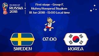 Sweden vs. Korea Republic 18/06/2018 HD   All Goals & Highlights   World Cup Russia 2018