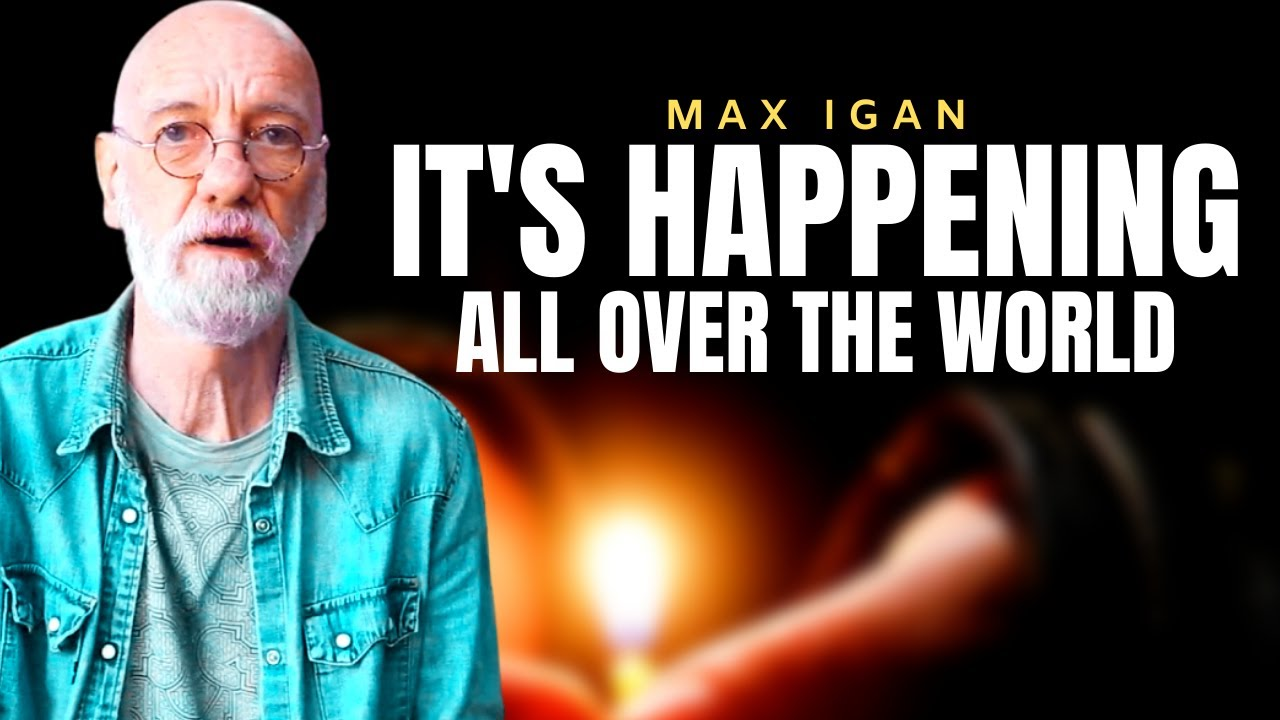 Humanity is Rising All Over The World | Max Igan 2021