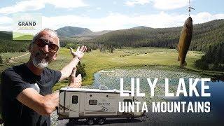 Ep. 110: Lily Lake - Uinta Mountains | Utah RV travel camping