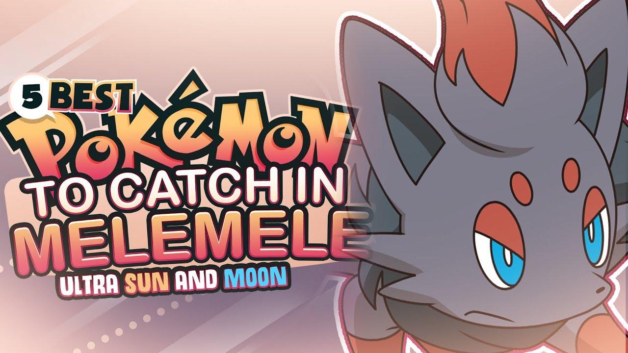 Top 5 Best Pokemon To Catch On Melemele Island in Pokemon Ultra Sun and  Ultra Moon