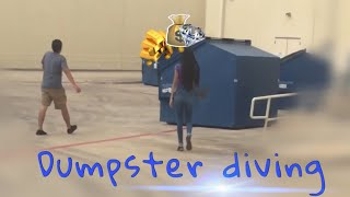 DUMPSTER DIVING *FUNNY FAIL*