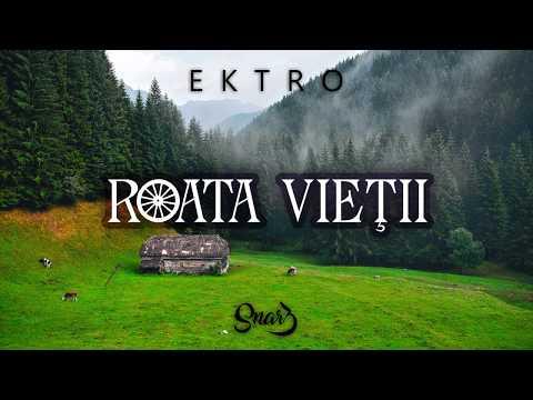 Ektro - Roata Vieţii (prod. Studio Tirat)