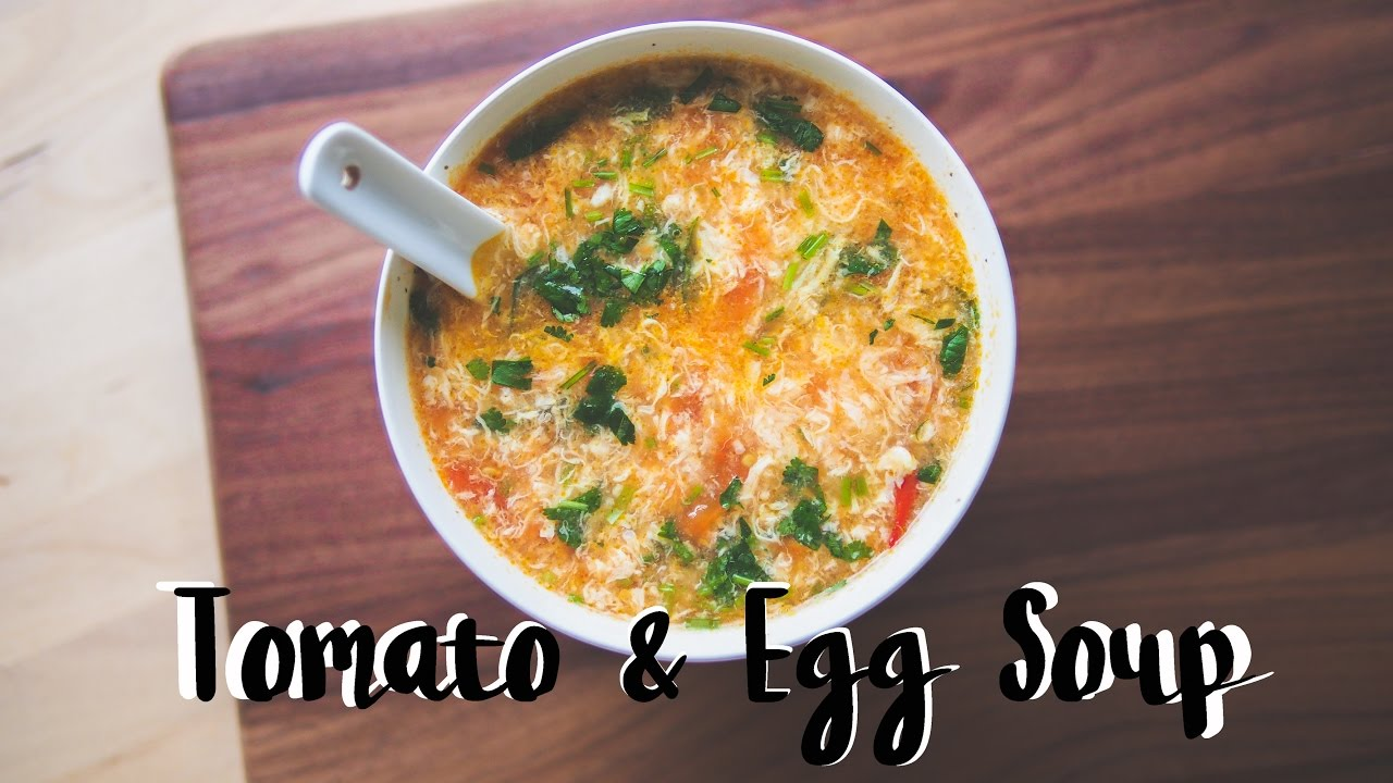 Tomato egg drop soup chinese food recipe youtube tomato egg drop soup chinese food recipe forumfinder Choice Image