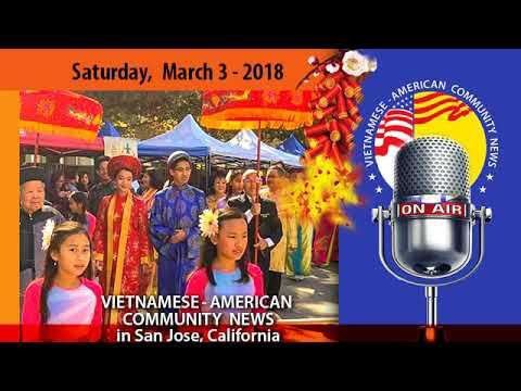 Ngày 3 tháng 3-2018. Radio Thông Tin Cộng Đồng Việt-Mỹ (VAC News)