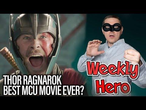 Is Thor Ragnarok The Best MCU Movie So Far? - The Weekly Hero