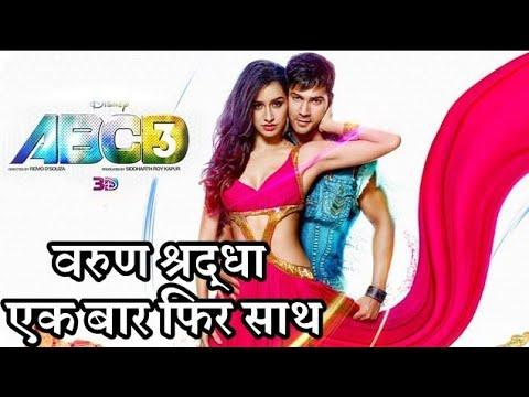 ABCD 3 Shraddha Kapoor Join Varun Dhawan High Budget 3D Dance Movie Mp3