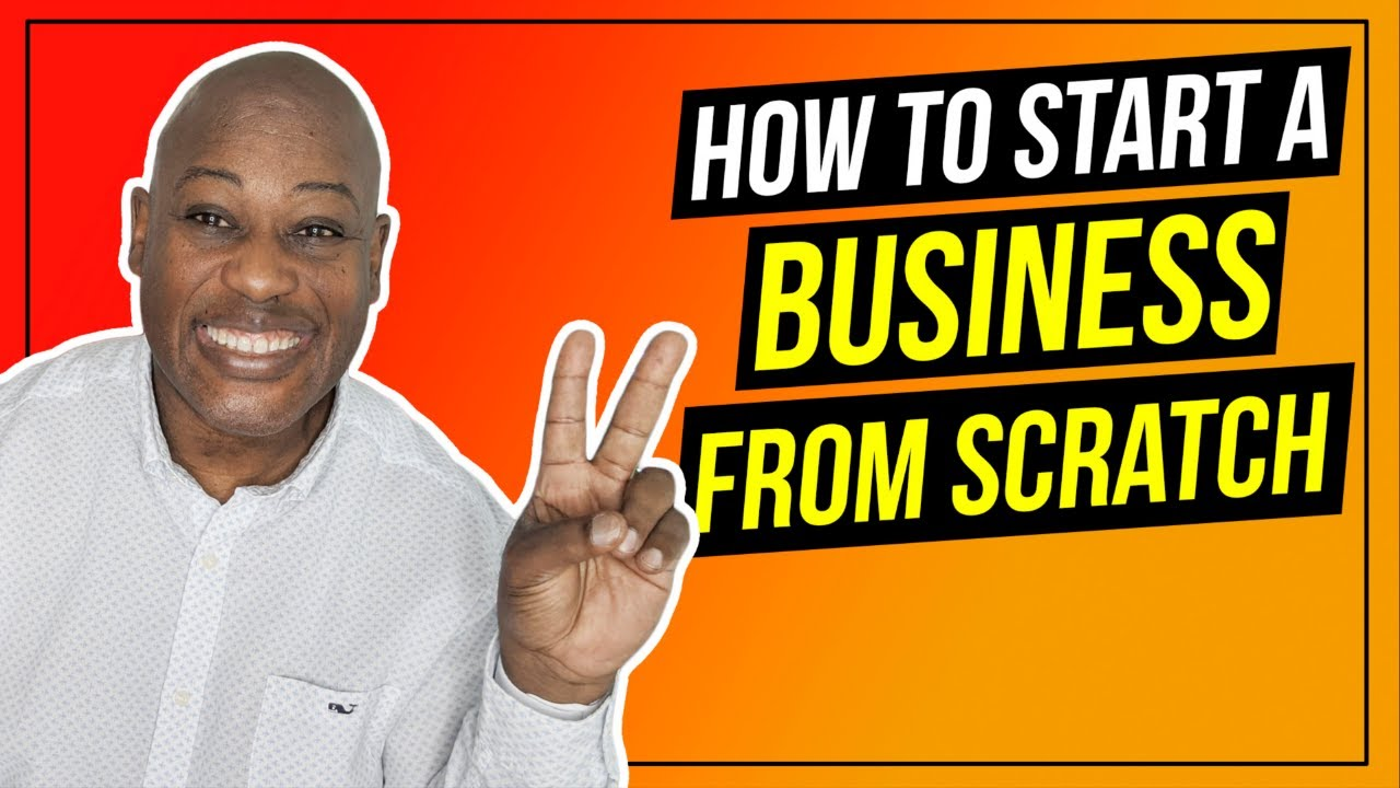 How to Start a Business from Scratch in 5 Easy Steps