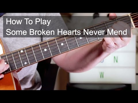 'Some Broken Hearts Never Mend' Don Williams Easy Acoustic Guitar Lesson