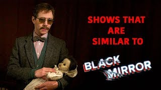 Shows Similar To Black Mirror || Black Mirror