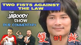Video Two Fists Against the Law Part 1 - The Jaboody Show download MP3, 3GP, MP4, WEBM, AVI, FLV Oktober 2017