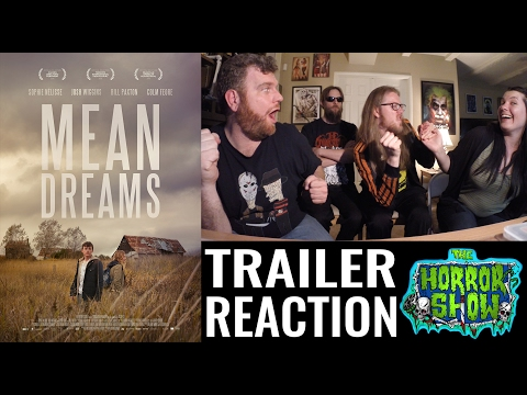 """Mean Dreams"" 2017 Thriller Movie Trailer Reaction – The Horror Show"