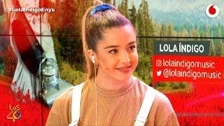 Lola Índigo En el instituto era una friki y ahora también LolaÍndigoEnyu