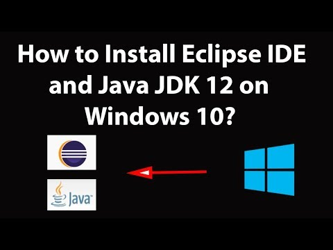 How To Install Eclipse IDE And Java JDK 12 On Windows 10?