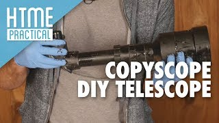 $45 Copyscope DIY | HTME: Practical