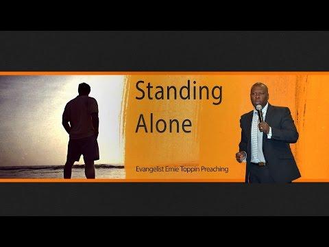 Standing Alone 01072016 AM - The Door Christian Fellowship - El Paso Texas