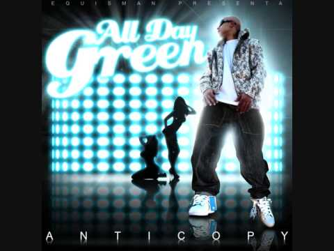 A veces - All Day y Juaninacka - All Day Green