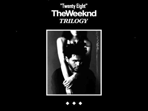 The Weeknd - Twenty Eight [HQ] (Lyrics on Screen)