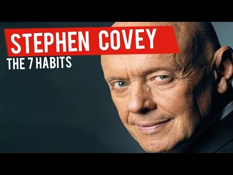 7 Prinzipien, die ich von Stephen Covey gelernt habe (Stephen Covey - Die 7 Wege zur Effektivität)