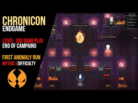 Chronicon - Level 100 Gameplay - ENDING + First Anomaly [Legendary + Mythic I Difficulty][Berserker] |