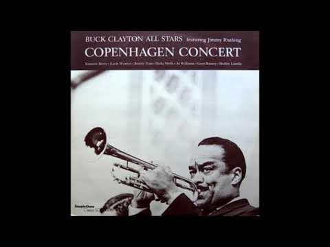 Buck Clayton  - Copenhagen Concerts ( Full Album )