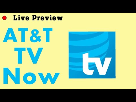 AT&T TV Now Live Preview