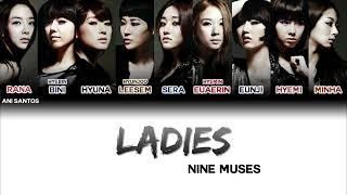 Nine Muses (나인뮤지스) – Ladies - Lyrics (Color Coded - Han/Rom/…