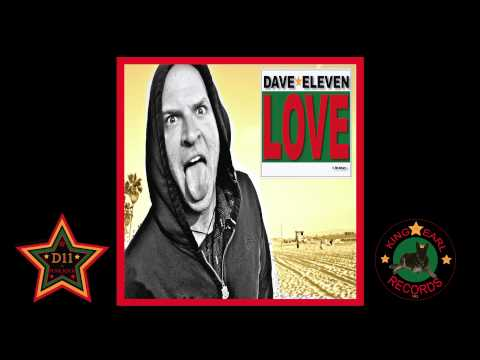 Dave Eleven - LOVE is the Answer... (Full Album)