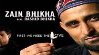 first we need the love by zain bhikha