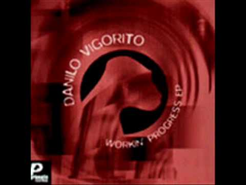 Danilo Vigorito - Workin' Progress EP