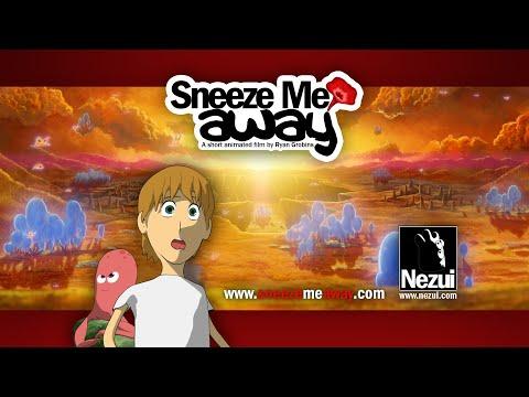 Sneeze Me Away
