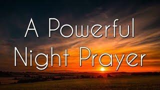 A Powerful Night Prayer - Bedtime Prayer - A Prayer for the Night - God bless my night