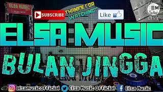 Gambar cover ELSA MUSIC - BULAN JINGGA