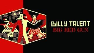 Billy Talent - Big Red Gun (Lyrics)