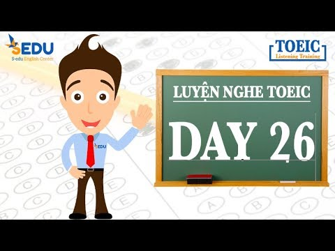 Luyện nghe TOEIC Part 1 (tả tranh) – Day 26