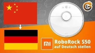 Xiaomi RoboRock S50: Mit offizieller Mi Home App auf Deutsch umstellen - Tutorial | China-Gadgets