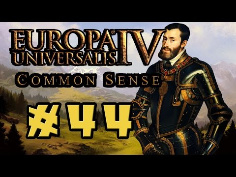 Common Sense Multiplayer! - Europa Universalis IV - Ep. 44