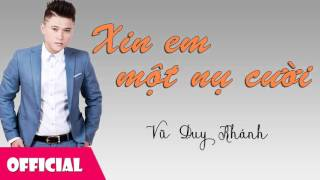 Xin Em Một Nụ Cười - Vũ Duy Khánh [Official Audio]