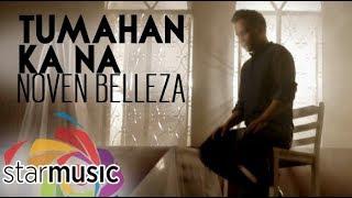 Noven Belleza - Tumahan Ka Na (Official Music Video)