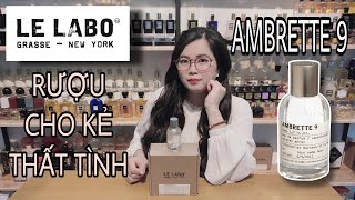 Le Labo Ambrette 9 - Rượu Cho …