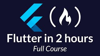 Flutter Course - Full Tutorial for Beginners (Build iOS and Android Apps)
