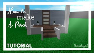How To Make A Porch In Bloxburg|| Roblox