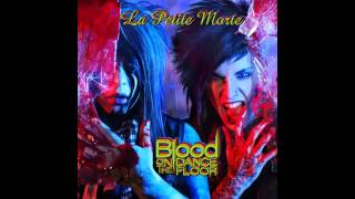 Blood On The Dance Floor  La Petite Morte Feat. Elena from Demona Mortiss)
