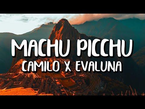 Camilo x Evaluna Montaner - Machu Picchu (Letra/Lyrics)