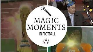 Magic Moments In Football (Funny) | HD |
