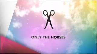 Scissor Sisters - Only The Horses (Lyric Video)