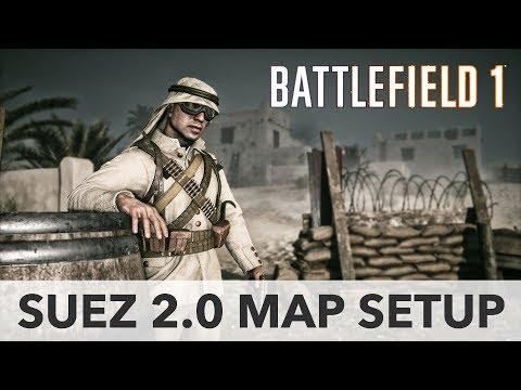 New Suez map setup? - Battlefield 1 CTE